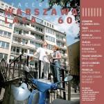 Spacerownik - Warszawa lata 60. - 5 czerwca 2008r.