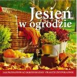 """Okładka płyty """"Jesień w ogrodzie"""" - Miesięcznik Ładny Dom listopad 2011r."""